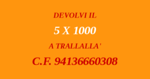 DEVOLVI IL 5 X 1000 A TRALLALLÀ C.F. 94136660308
